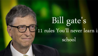 Bill gates 11 rules You'll never learn in school
