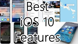 list of Best iOS 10 Features