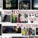 List of best Creepypastas To Read This Season